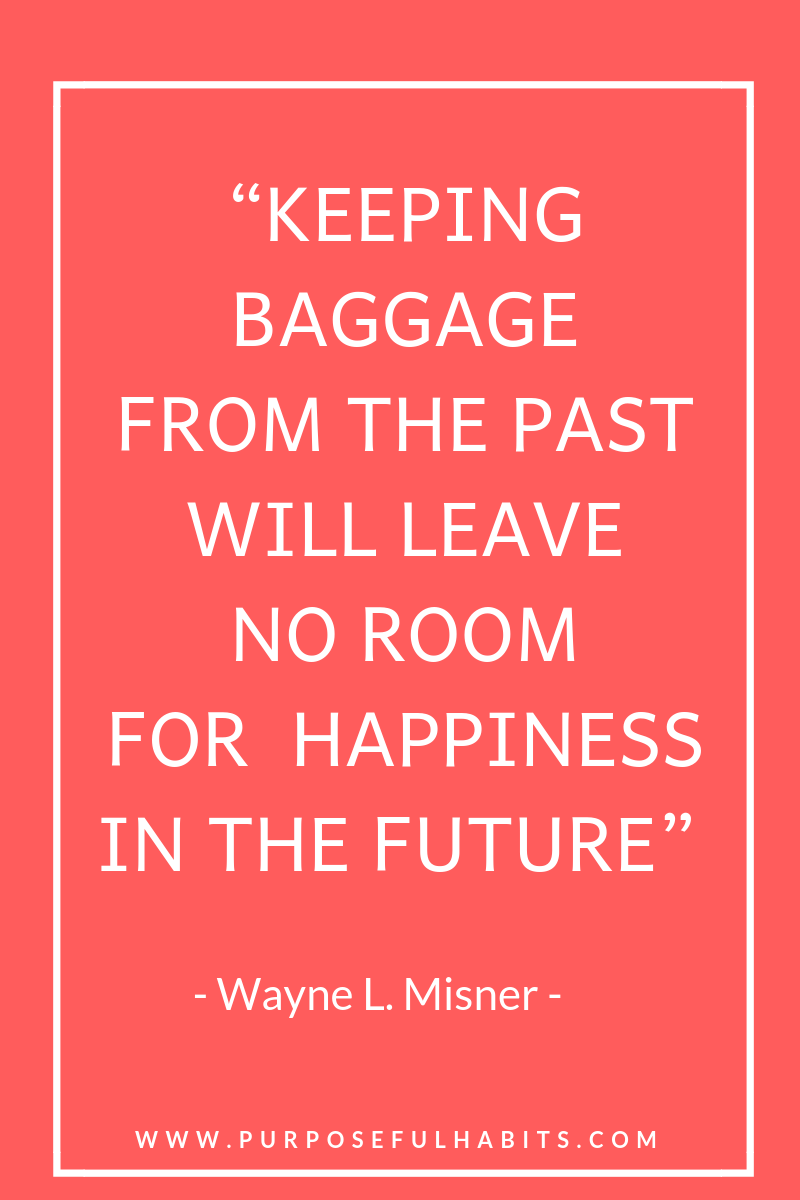 no more baggage, reason why your home is cluttered, quote, motivational quotes